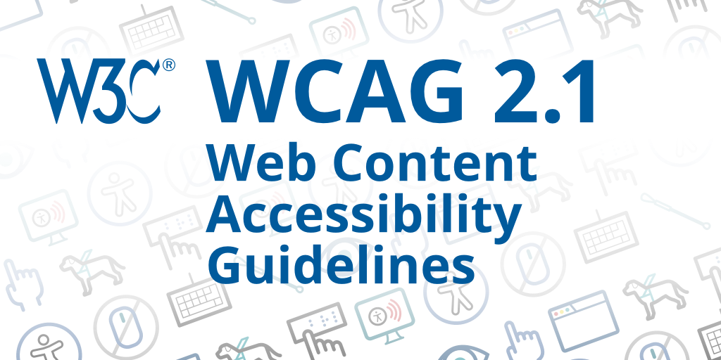 Web Content Accessibility Guidelines 2.1